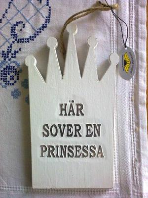 9b Skylt Här sover en prinsessa