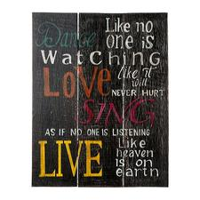 "Stor trätavla, ""Dance Love Sing Live...""..."