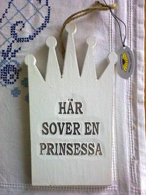 Skylt Här sover en prinsessa